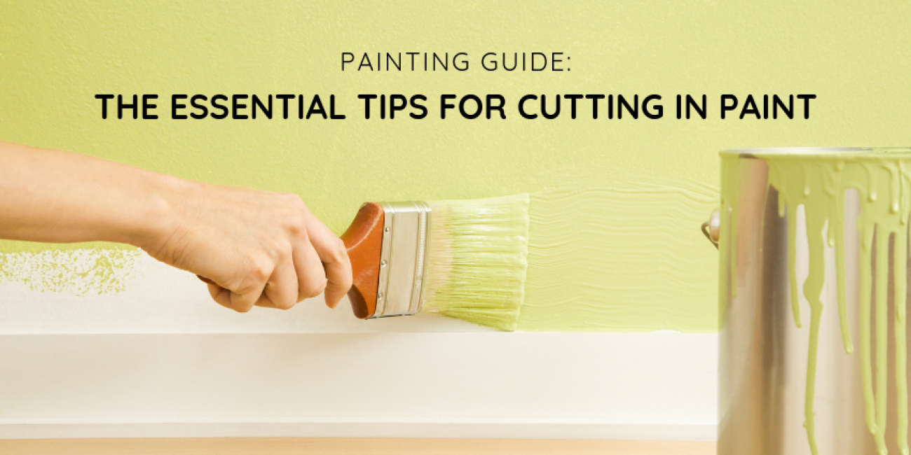 Painting Guide: The Essential Tips for Cutting In Paint