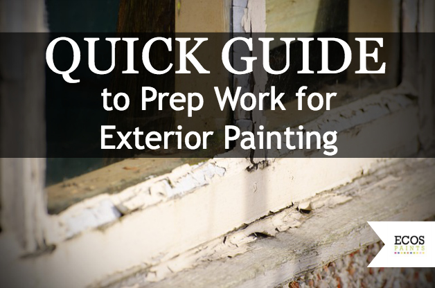 quick guide to prep work for exterior painting ecos paints. Black Bedroom Furniture Sets. Home Design Ideas