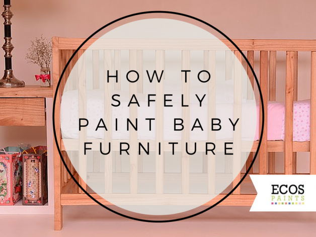 ... 2015 How To Safely Paint Baby Furniture   Lullaby Paints