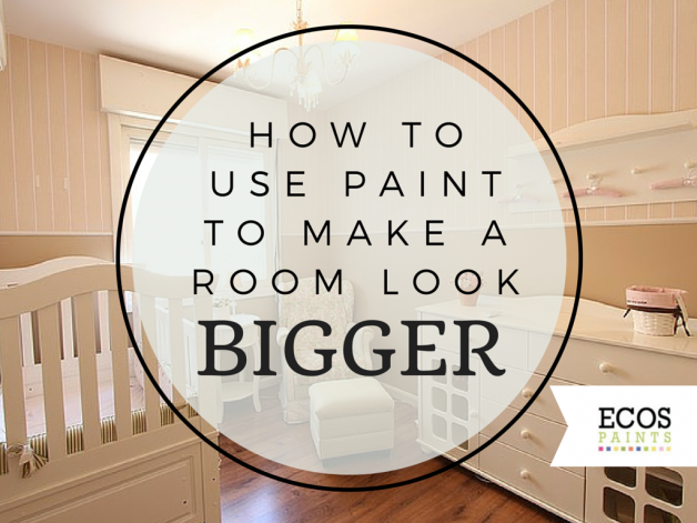 Painting Tips To Make A Room Look Bigger