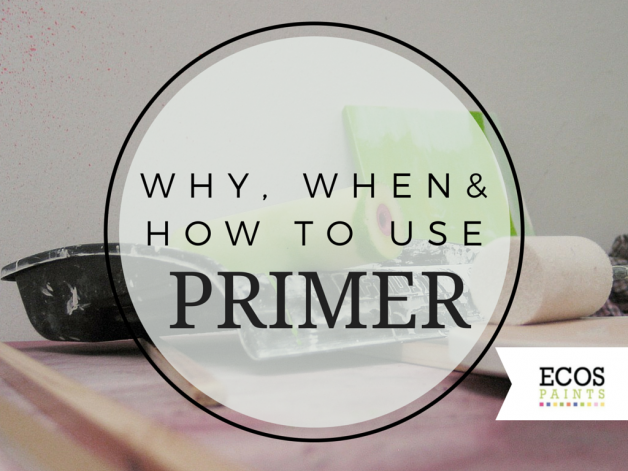 why when how to use primer ecos paints blog