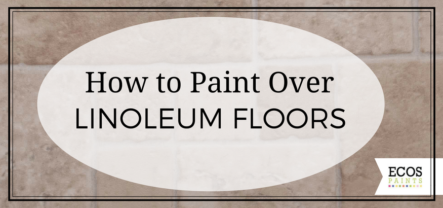 how to paint over linoleum floors ecos paints