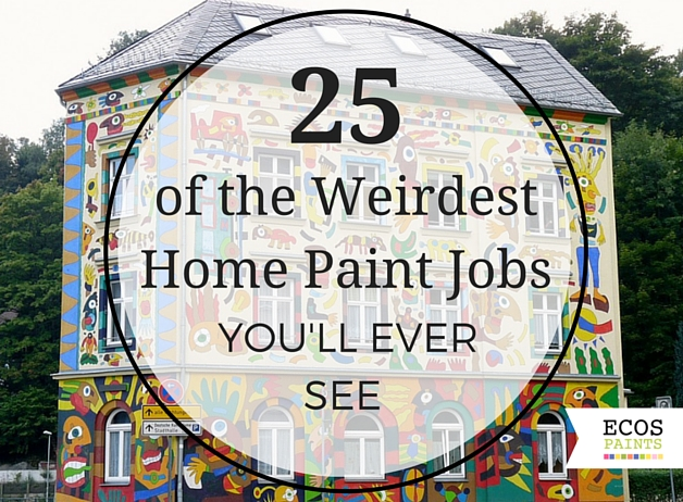 25 Of The Weirdest Home Paint Jobs You Ll Ever See Ecos