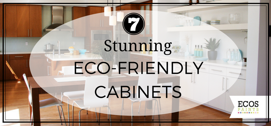Eco Friendly Paint For Kitchen Cabinets