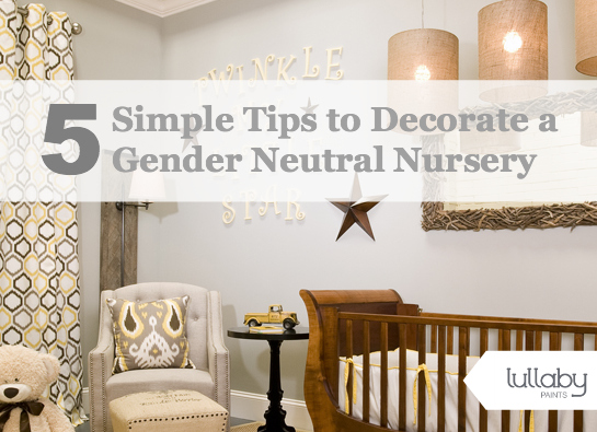 5 Simple Tips to Decorate a Gender Neutral Nursery. Paint Colors For Gender Neutral Nursery. Home Design Ideas
