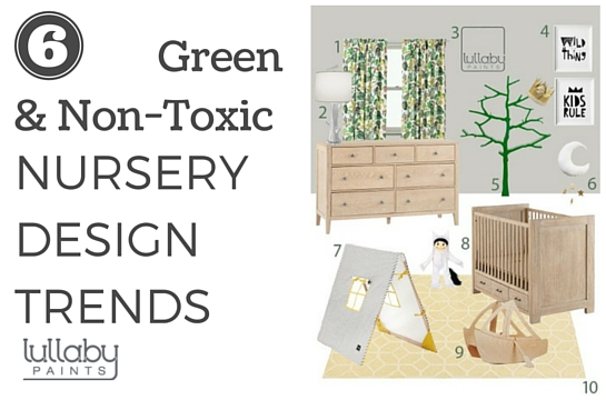 ... 2016 Green U0026 Non Toxic Nursery Design   Lullaby Paints